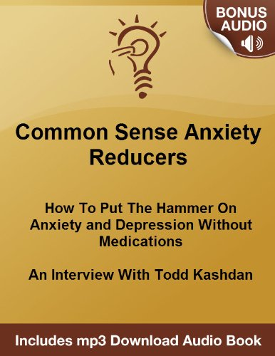 anxiety-reducers-how-to-put-the-hammer-on-anxiety-and-depression-without-medications-an-interview-wi