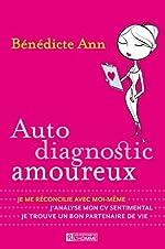 Auto diagnostic amoureux - Bénédicte Ann