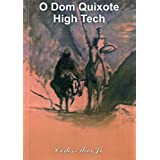 The Dom Quixote Righ Tech