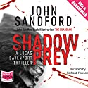 Shadow Prey: A Lucas Davenport Mystery, Book 2 Audiobook by John Sandford Narrated by Richard Ferrone