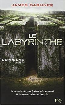 Le Labyrinthe - L'Epreuve