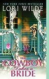 The Cowboy Takes a Bride (Avon Romance)