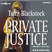 Private Justice: Newpointe 911 Series #1 | [Terri Blackstock]