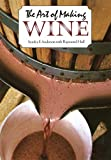 img - for The Art of Making Wine (Plume) book / textbook / text book