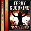 The Omen Machine (       UNABRIDGED) by Terry Goodkind Narrated by Sam Tsoutsouvas