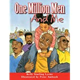 One Million Men and Me ~ Kelly Starling Lyons