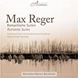 Max Reger: Romantic Suites