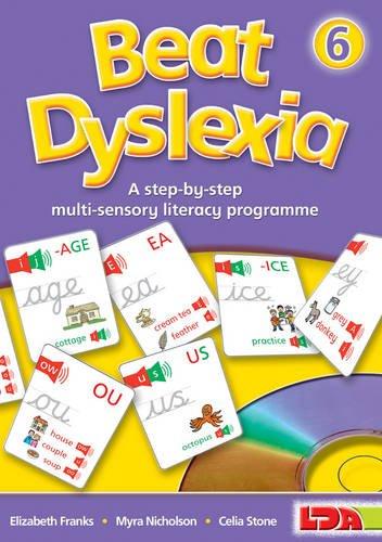 Beat Dyslexia: 6: A Step-by-step Multi-sensory Literacy Programme