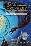 img - for The Call of Prophecy: And the Struggle over the Fate of Caliyon (The Saga of Caliyon Book 1) book / textbook / text book