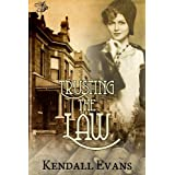 Trusting the Law ~ Kendall Evans