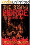 "The Rising Horde, Volume One (Sequel to ""The Gathering Dead"")"