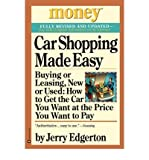 img - for [(Car Shopping Made Easy: Buying or Leasing, New or Used : How to Get the Car You Want at the Price You Want to Pay )] [Author: Jerry Edgerton] [Oct-2001] book / textbook / text book