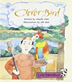 img - for Clever Bird, Stage 3A (Little Celebrations) by Charlie Chin (1996-05-03) book / textbook / text book