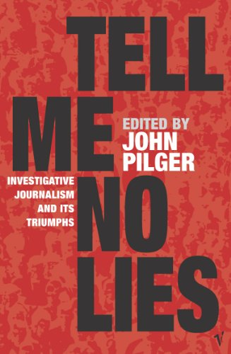 John Pilger - Tell Me No Lies