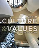img - for Culture and Values: A Survey of the Western Humanities, Volume 2 book / textbook / text book