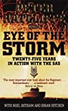 img - for Eye of the Storm: Twenty-five Years in Action with the SAS by Peter Ratcliffe (2003-07-01) book / textbook / text book