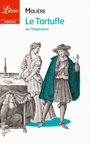 Molière - Le Tartuffe: ou L'imposteur (Librio Théâtre)