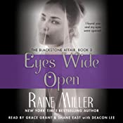 Eyes Wide Open: The Blackstone Affair, Part 3 | Raine Miller