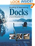 Building &amp; Maintaining Docks: How to...