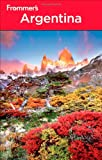 Frommer's Argentina (Frommer's Complete Guides) (1118009789) by Luongo, Michael
