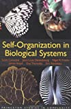 Self-Organization in Biological Systems: (Princeton Studies in Complexity) (0691116245) by Camazine, Scott