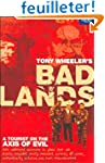 Bad Lands : A tourist on the axis of...