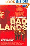 Lonely Planet Bad Lands: A Tourist on...