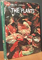 The Plants by Life Nature Library