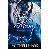 First Moon (New Moon Wolves) BBW Werewolf Romance, Kindle Unlimited ~ Michelle Fox