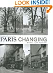 Paris Changing: Revisiting Eugene Atg...
