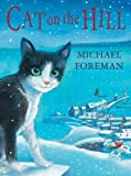 Michael Foreman Cat on the Hill