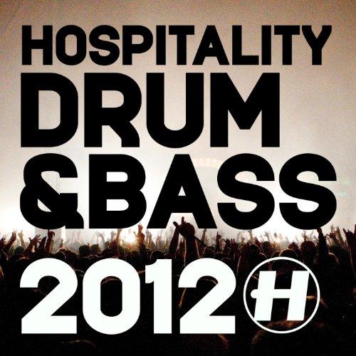 HOSPITALITY - DRUM & BASS 2012