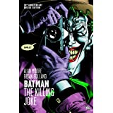 Batman: The Killing Joke, Deluxe Edition ~ Alan Moore