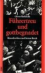 Führertreu und gottbegnadet. Künstlereliten im Dritten Reich