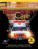 Emergency Care AHA Update (Paper) (10th Edition) (0131593625) by Limmer, Daniel