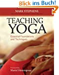 Teaching Yoga: Essential Foundations...