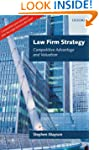 Law Firm Strategy: Competitive Advant...