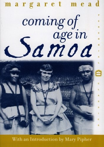 Coming of Age in Samoa: A Psychological Study of...
