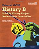 John Child Edexcel GCSE History B: Schools History Project - Warfare and its Impact Student Book (1C & 3C)