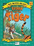 We Both Read:Frank and the Tiger