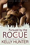 Pursued by the Rogue (The Fairy Tales of New York Book 1)