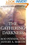 The Gathering Darkness (The Fourth Aw...
