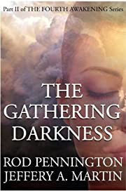 The Gathering Darkness (The Fourth Awakening Series)