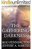 The Gathering Darkness (The Fourth Awakening Series)