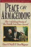 img - for Peace or Armageddon?: The Unfolding Drama of the Middle East Peace Accord book / textbook / text book