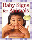 img - for Baby Signs for Animals (Baby Signs (Harperfestival)) book / textbook / text book
