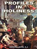 img - for Profiles in Holiness: Brief Biographies of Jesuit Saints book / textbook / text book