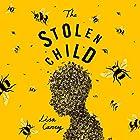 The Stolen Child Hörbuch von Lisa Carey Gesprochen von: Caroline Lennon