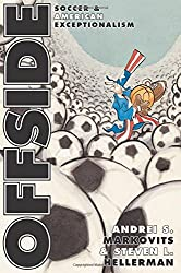 Offside: Soccer and American Exceptionalism (Princeton Studies in Cultural Sociology)