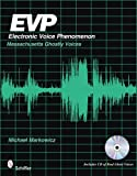 EVP: Electronic Voice Phenomenon: Massachusetts Ghostly Voices